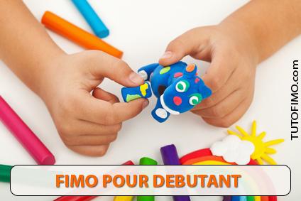 FIMO pour Débutant