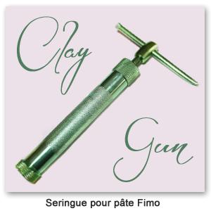 Clay gun Pâte Fimo